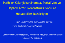 Perihiler Kolanjiokarsinomda, Portal Ven ve Hepatik Arter