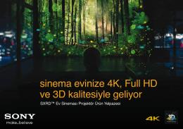 sinema evinize 4K, Full HD ve 3D kalitesiyle geliyor
