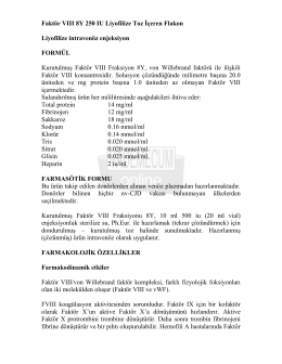 Faktör VIII 8Y 250 IU Liyofilize Toz İçeren Flakon
