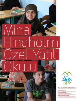 Mina Hindholm Özel Yatılı Okulu Hindholmvej 17, 4250 Fuglebjerg