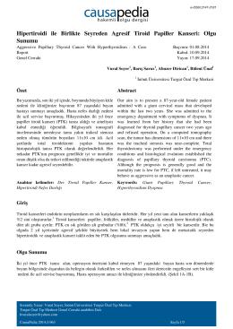 Hipertiroidi ile Birlikte Seyreden Agresif Tiroid Papiller