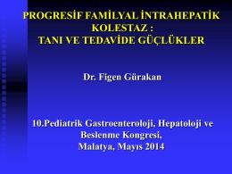 progresif familyal intrahepatik kolestaz