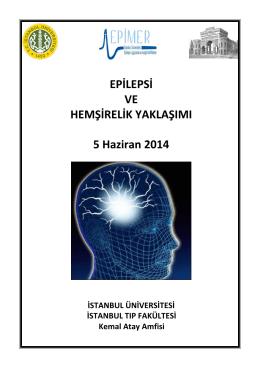 EPİLEPSİ VE HEMŞİRELİK YAKLAŞIMI 5 Haziran 2014