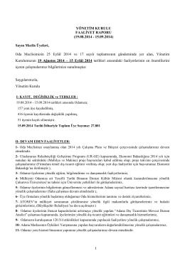 EYLÜL Ayı Yönetim Kurulu Faaliyet Raporu için TIKLAYINIZ.