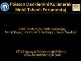 Poisson Denklemini Kullanarak Mobil Tabanlı Fotomontaj