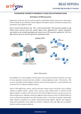 TOR Browser, İnternette Anonimlik ve Sanal Özel Networkler