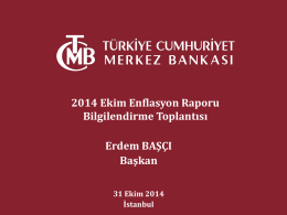 2014 Ekim Enflasyon Raporu Bilgilendirme Toplantısı