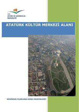 Atatürk Kültür Merkezi Alanı - Çevre ve Şehircilik Bakanlığı