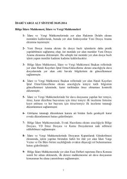 İdari Yargı Alt Sistemi 30.05.2014 tarihinde yapılan güncellemeleri