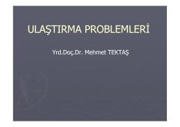 Ulaştırma Atama - Doç.Dr.Mehmet Tektaş