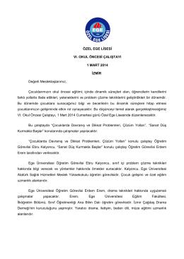 ÖZEL EGE LİSESİ VI. OKUL ÖNCESİ ÇALIŞTAYI 1 MART 2014