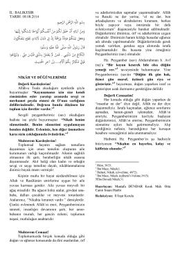 08.08.2014 Tarihli Hutbe : NİKAH VE DÜĞÜNLERİMİZ