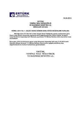 63-2014 yılı 1. geçici vergi dönem sonu döviz değerleme kurları
