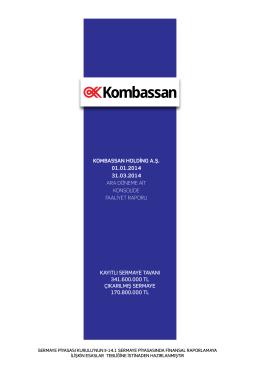 Kombassan Holding A.Ş. 2014 Konsolide Faaliyet Raporu / Tarih