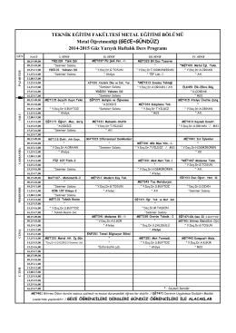 2014-2015 Güz Yarıyılı Metal Eğit. Böl. Haftalık Ders Programı
