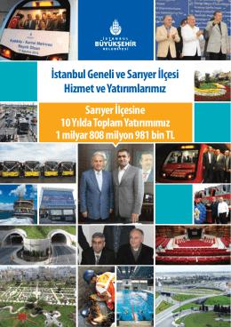 İstanbul Geneli ve Sarıyer İlçesi Hizmet ve Yatırımlarımız