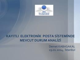 kayıtlı elektronik posta sisteminde mevcut durum analizi