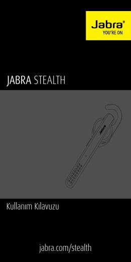 JABRA STEALTH - Jabra.com.tr