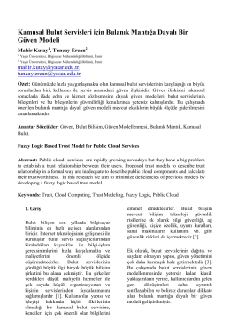 Kamusal Bulut Servisleri için Bulanık Mantığa Dayalı Bir Güven Modeli