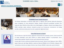 TürkMMMB Aylık e- Bülten Ağustos 2014 / Sayı: 36