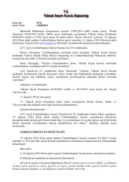 10 Ağustos 2014 Pazar günü yapılan 12. Cumhurbaşkanı Seçimi