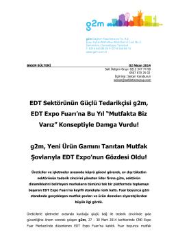 EDT Sektörünün Güçlü Tedarikçisi g2m, EDT