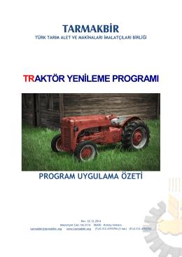 TARMAKBİR Traktör Yenileme Programı Uygulama Özeti