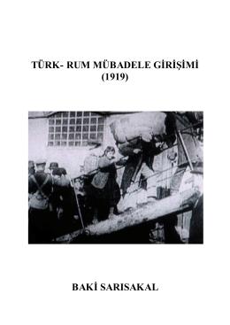 TÜRK- RUM MÜBADELE GİRİŞİMİ (1919) BAKİ SARISAKAL