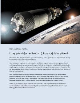 Uzay yolculuğu sanılandan (bir parça) daha güvenli