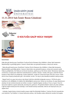 11.11.2014 Salı İzmir Basın Gündemi O KOLTUĞA GALİP HOCA