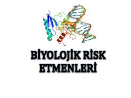 Biyolojik risk etmenlerinden korunma yöntemlerini sıralar.