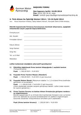 BAŞVURU FORMU Son başvuru tarihi: 16.09.2014 Fax: 0216 332