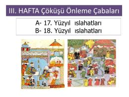 III. HAFTA Çöküşü Önleme Çabaları