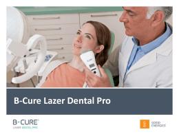 B-Cure Lazer Dental Pro - Lazer Dental Pro, Diş Hekimlere özel, Diş