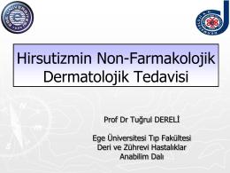 Hirsutizmin Non-Farmakolojik Dermatolojik Tedavisi
