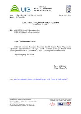 Sayı: TİM.UİB.GSK.TEŞV.2014/1719-9293 Bursa, 13/11/2014 Konu