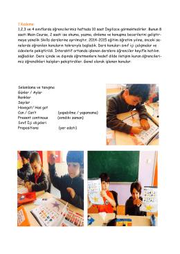 1,2,3 ve 4 sınıflarda öğrencilerimiz haftada 10 saat İngilizce