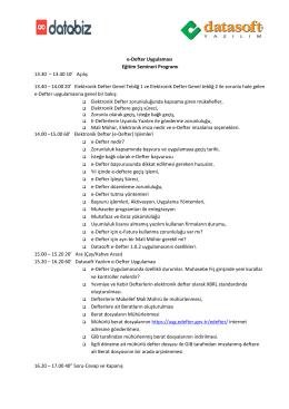 e-Defter Uygulaması Eğitim Semineri Programı 13.30 – 13.40 10