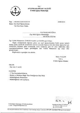 Müdürlüğümüzün konu ile ilgili 24/09/2014 tarih ve 4181419 sayılı