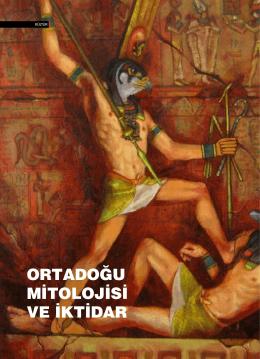ORTADOĞU MİTOLOJİSİ VE İKTİDAR