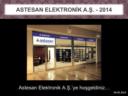 ASTESAN ELEKTRONİK A.Ş.