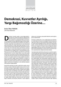 Demokrasi, Kuvvetler Ayrılığı, Yargı Bağımsızlığı Üzerine…