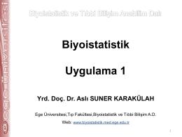 6. Uygulama 1_AS - Biyoistatistik ve Tıbbi Bilişim Anabilim Dalı