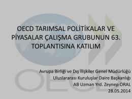 """""""OECD Tarımsal Politikalar ve Piyasalar Çalışma Grubunun 63"""
