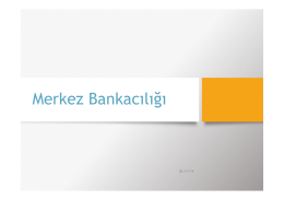 Merkez Bankacılığı ve Para Politikası Uygulaması