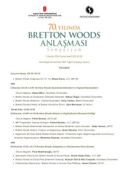 70. Yılında Bretton Woods Anlaşması Sempozyumu 5 Aralık 2014