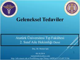 Geleneksel tıbbi uygulamalar - Atatürk Üniversitesi Tıp Fakültesi Aile
