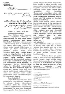 DÜNYA ve AHİRET DENGESİ Muhterem Müslümanlar! Yüce
