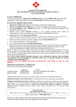 KAYIT TARĠHLERĠ Asıl öğrenci kayıtları, 11 Ağustos
