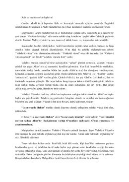 Aziz ve muhterem kardeşlerim! Cenâb-ı Mevlâ (c.c